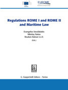 The Regulations ROME I and ROME II and Maritime Law