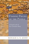Finding Pieces of the Puzzle: A Fresh Look at the Christian Story