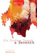 Six Sundays toward a Seventh
