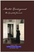 Master Kierkegaard: The Complete Journals: Summer 1847, Fall / Winter / Spring 1847-1848, and Summer 1848