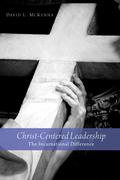 Christ-Centered Leadership