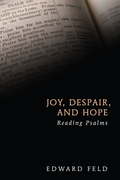 Joy, Despair, and Hope: Reading Psalms