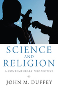 Science and Religion: A Contemporary Perspective