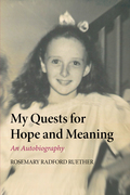 My Quests for Hope and Meaning: An Autobiography