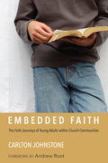 Embedded Faith: The Faith Journeys of Young Adults within Church Communities