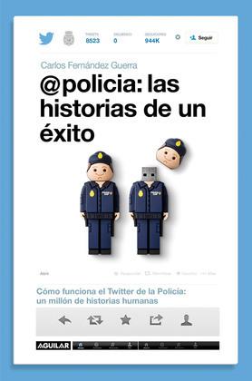 @policía: las historias de un éxito
