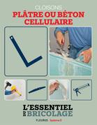 Portes, cloisons & isolation : cloisons - plâtre ou béton cellulaire ?