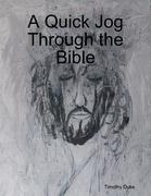 A Quick Jog Through the Bible
