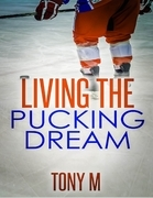 Living the Pucking Dream