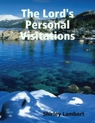 The Lord's Personal Visitations
