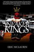 The Sneaker Kings