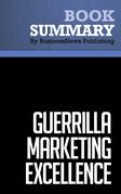 Summary: Guerrilla Marketing Excellence - Jay Conrad Levinson