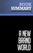 Summary: A New Brand World - Scott Bedbury