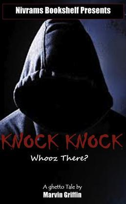 Knock Knock Whooz There?