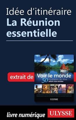 Idée d'itinéraire - La Réunion essentielle