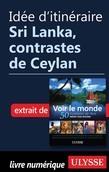 Idée d'itinéraire - Sri Lanka, contrastes de Ceylan