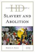 Historical Dictionary of Slavery and Abolition