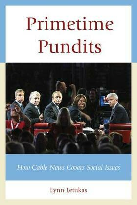 Primetime Pundits: How Cable News Covers Social Issues
