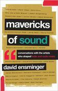 Mavericks of Sound