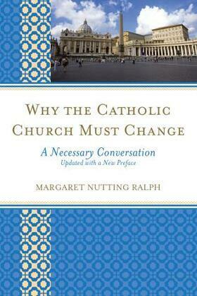 Why the Catholic Church Must Change