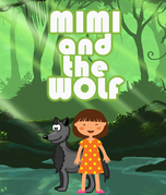 Mimi and the Wolf: Children's Books for Fun Life Lessons