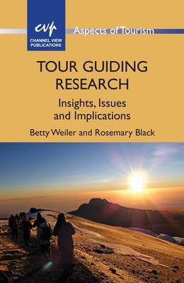 Tour Guiding Research: Insights, Issues and Implications