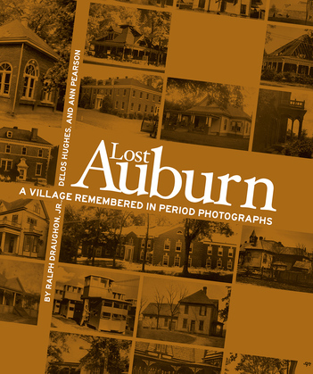 Lost Auburn: A Village Remembered in Period Photographs