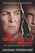 The Griekwastad Murders: The Crime that Shook South Africa