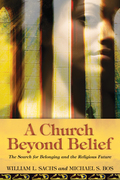 A Church Beyond Belief: The Search for Belonging and the Religious Future