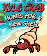 Kyle Crab Hunts For a New Shell: Children's Books and Bedtime Stories For Kids Ages 3-8 for Fun Loving Kids