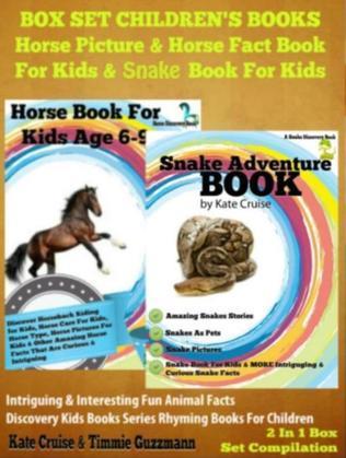 Box Set Children's Books: Horse Picture & Horse Fact Book For Kids & Snake Book For Kids: 2 In 1 Box Set: Intriguing & Interesting Fun Animal Facts -