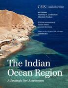 The Indian Ocean Region: A Strategic Net Assessment