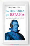 La historia de España explicada a los jóvenes