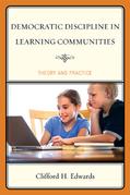 Democratic Discipline in Learning Communities