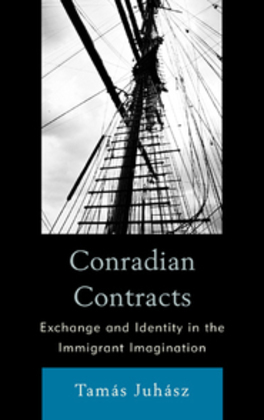 Conradian Contracts: Exchange and Identity in the Immigrant Imagination