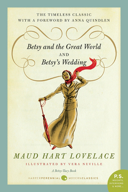 Betsy and the Great World/Betsy's Wedding