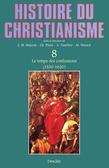 Le temps des confessions (1530-1620)