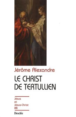 Le Christ de Tertullien