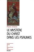 Le mystère du Christ dans les Psaumes