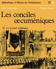 Les conciles œcuméniques - Tome 2