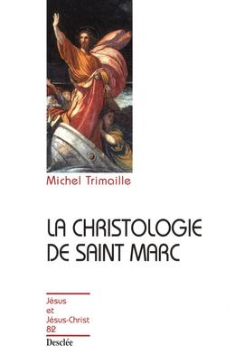 La christologie de saint Marc