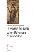 Le verbe de Dieu selon Athanase d'Alexandrie