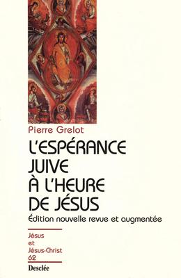 L'espérance juive à l'heure de Jésus