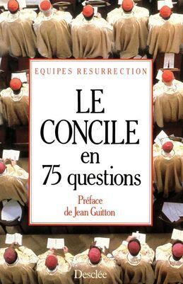 Le concile en 75 questions