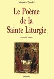 Le Poème de la Sainte Liturgie