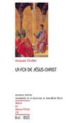 La foi de Jésus-Christ