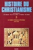 Les Églises d'Orient et d'Occident (432-610)