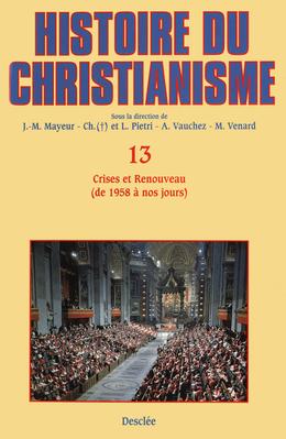 Crises et Renouveau (de 1958 à nos jours)