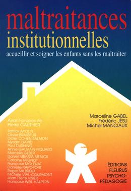 Maltraitances institutionnelles