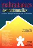Maltraitances institutionnelles